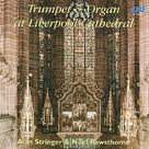 The 1974 recording of piccolo trumpet and organ works with Noel Rawsthrawne in Liverpool Anglican Cathedral